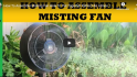 How To Assemble Misting Fan How To Put Together Perfect Air Atmos 18″ Fan